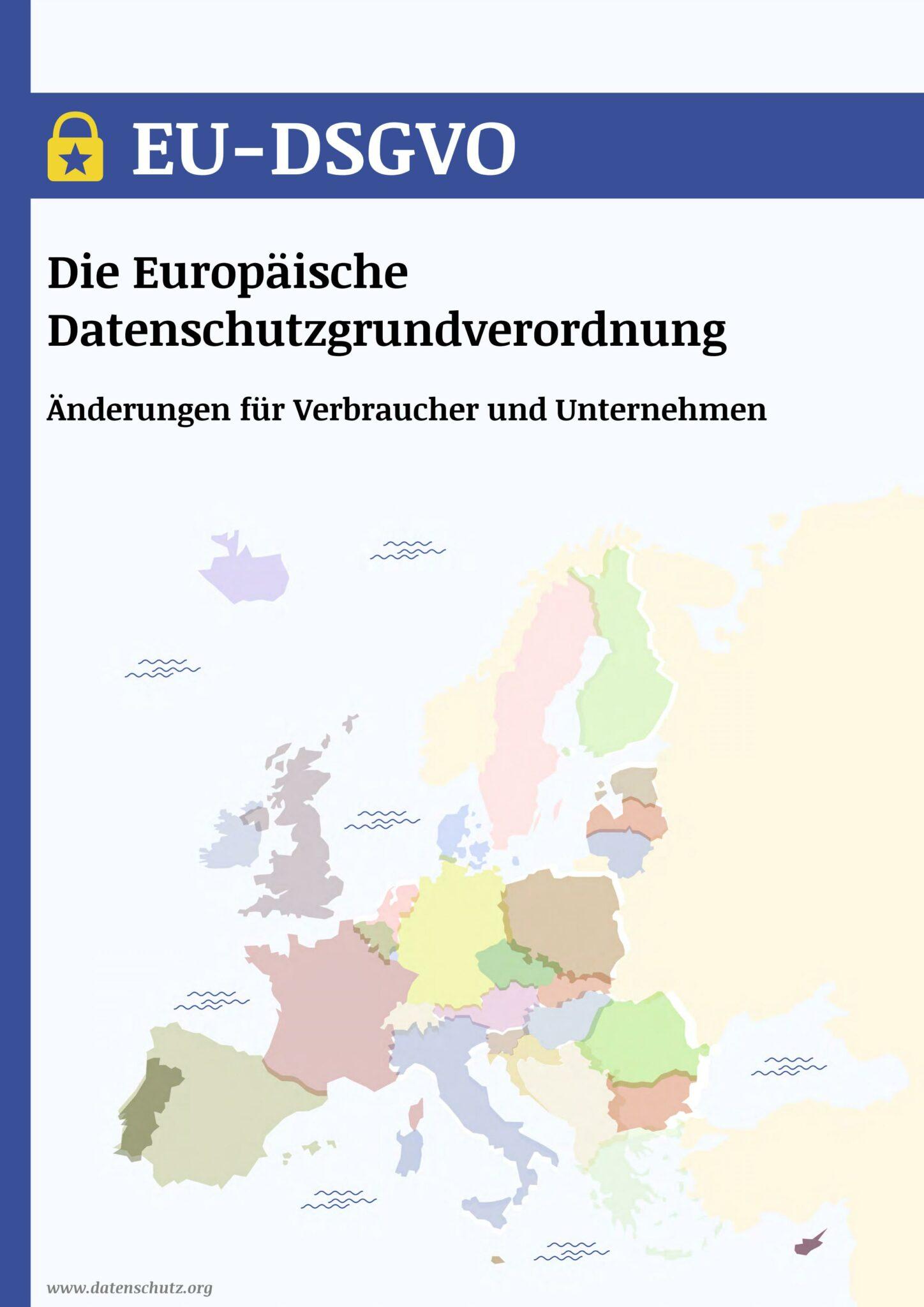 DSGVO: EU-Datenschutzgrundverordnung | Datenschutz 2018
